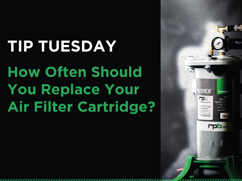 Tip #3 How Often Should You Replace Your Air Filter Cartridge?