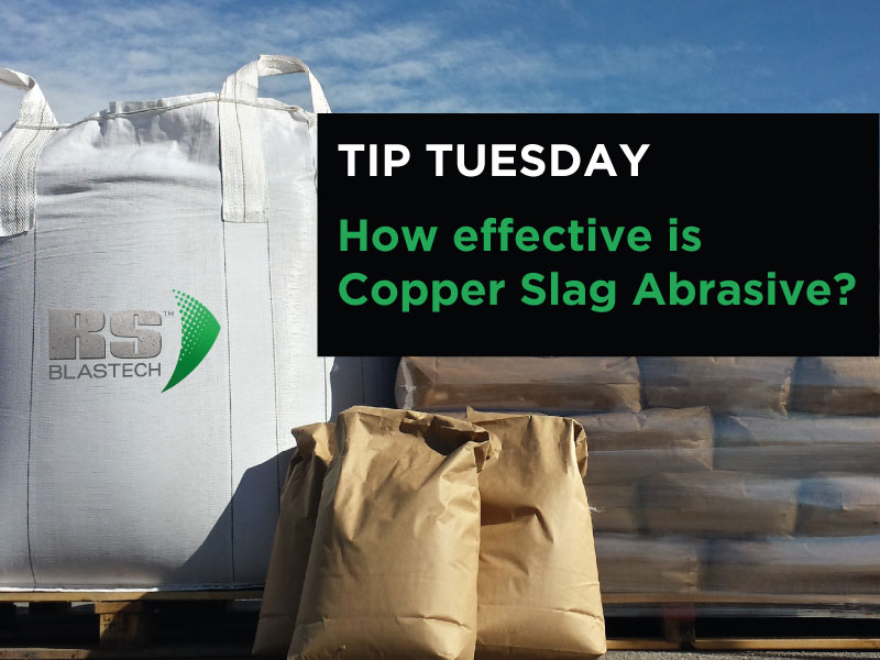 Tip #5 How Effective is Copper Slag Abrasive?