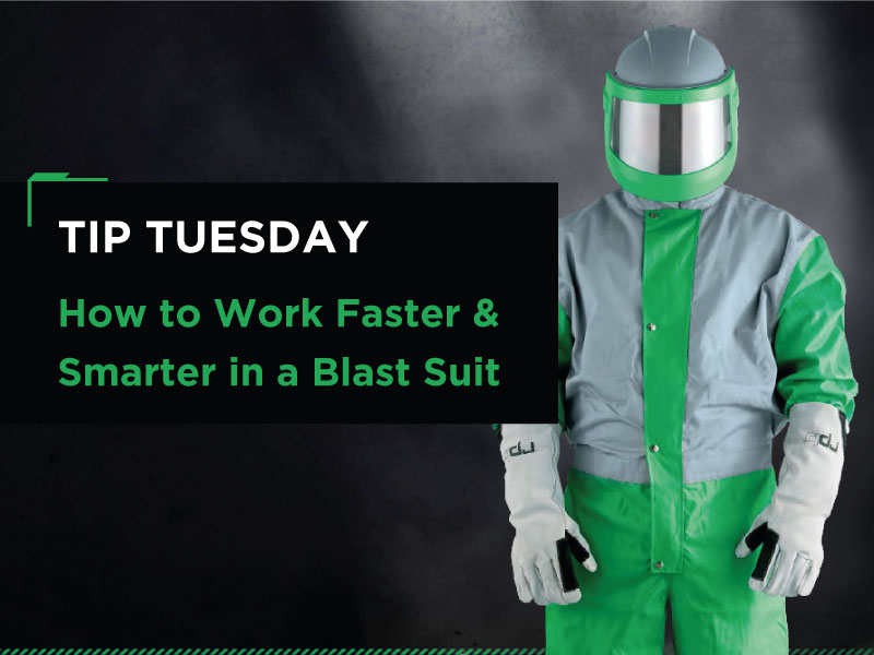 Tip #8 How to Work Faster & Smarter in a Blast Suit